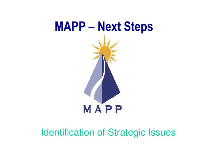 MAPP – Next Steps
