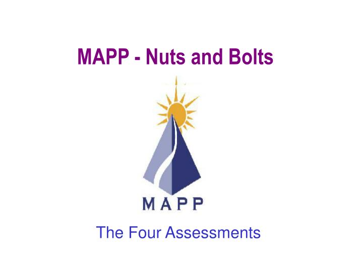 MAPP - Nuts and Bolts