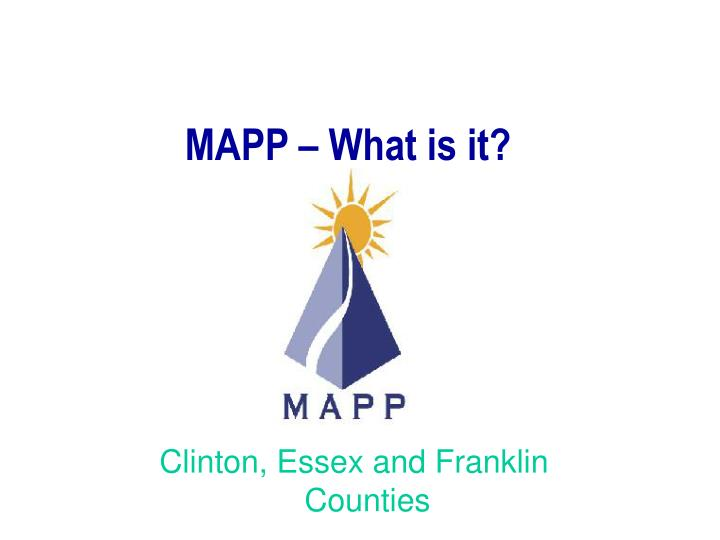 MAPP – What is it?
