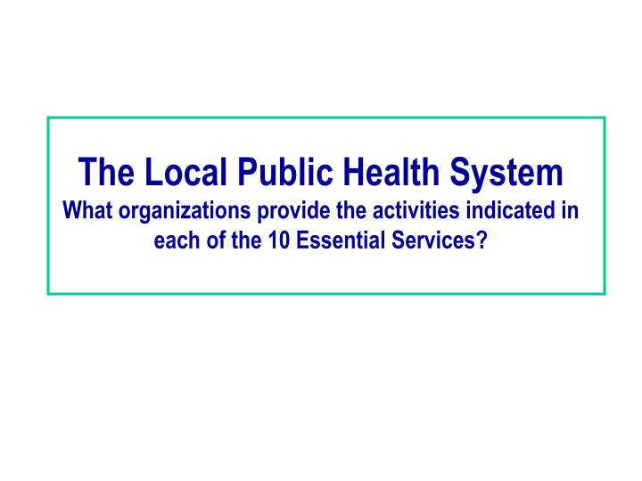 The Local Public Health System