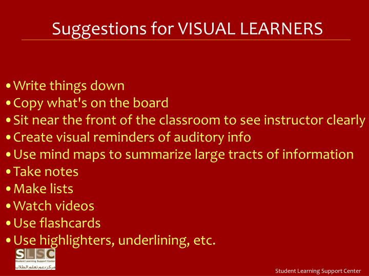 Suggestions for VISUAL LEARNERS