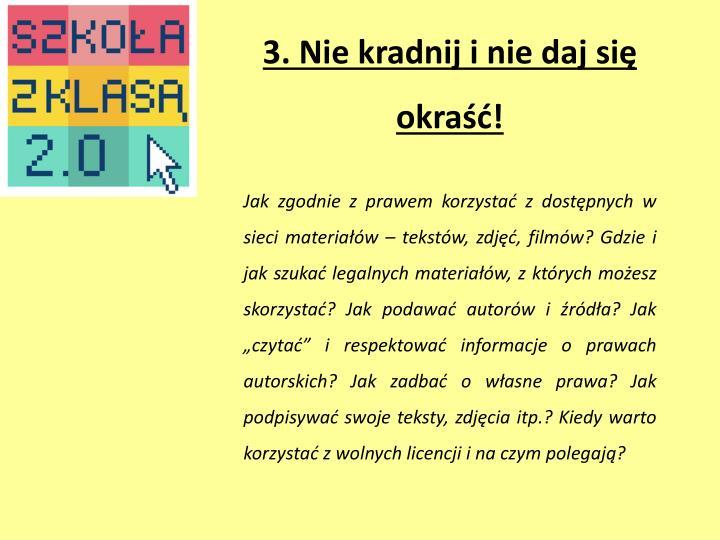 3. Nie kradnij i nie daj się okraść!