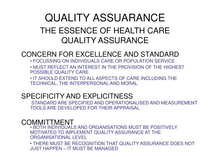 THE ESSENCE OF HEALTH CARE QUALITY ASSURANCE