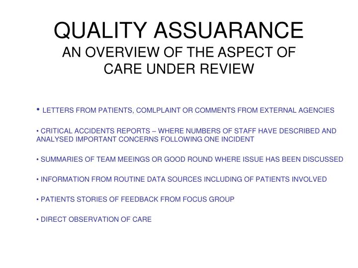 AN OVERVIEW OF THE ASPECT OF CARE UNDER REVIEW