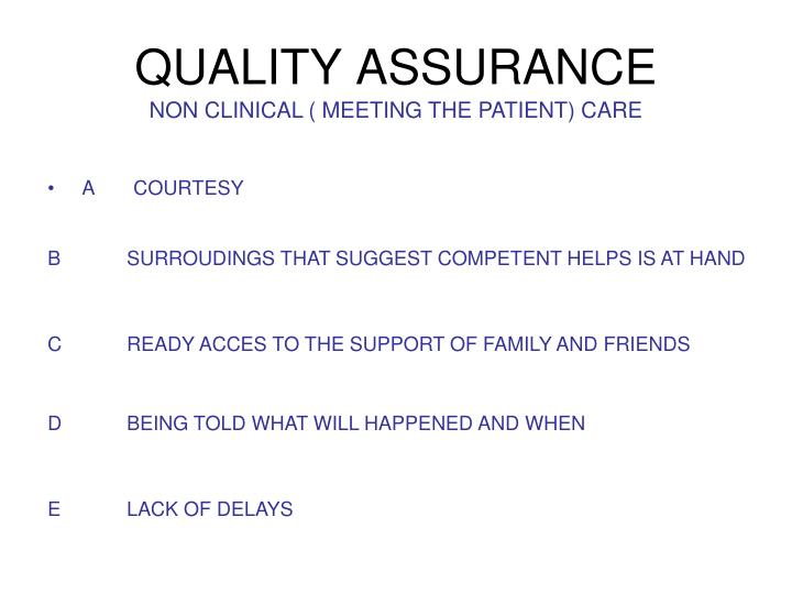 NON CLINICAL ( MEETING THE PATIENT) CARE