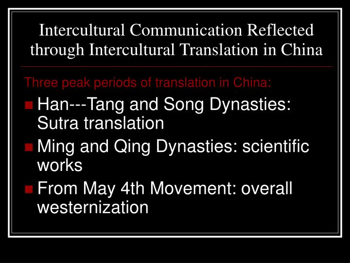 Intercultural Communication Reflected through Intercultural Translation in China
