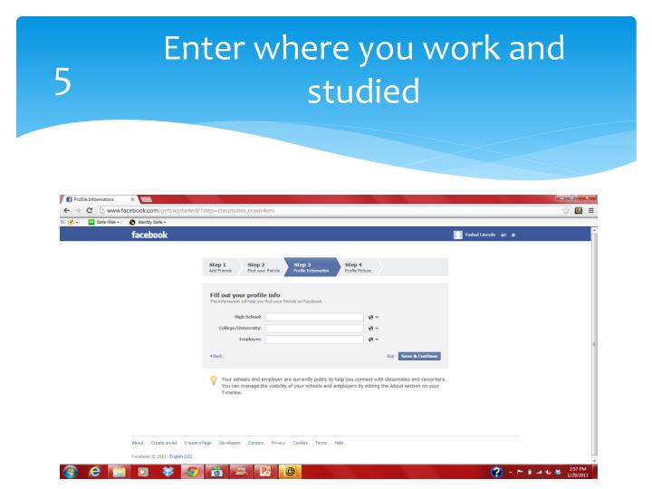 Enter where you work and studied