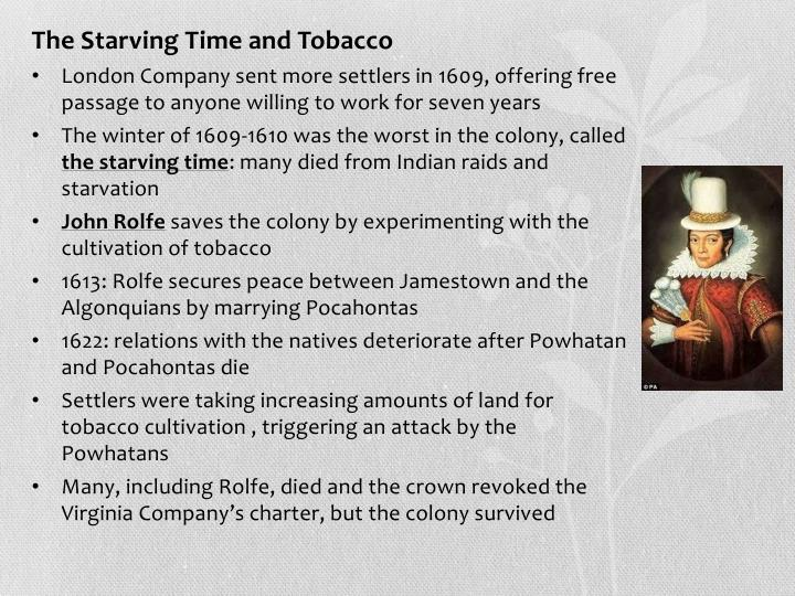 The Starving Time and Tobacco