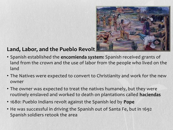 Land, Labor, and the Pueblo Revolt