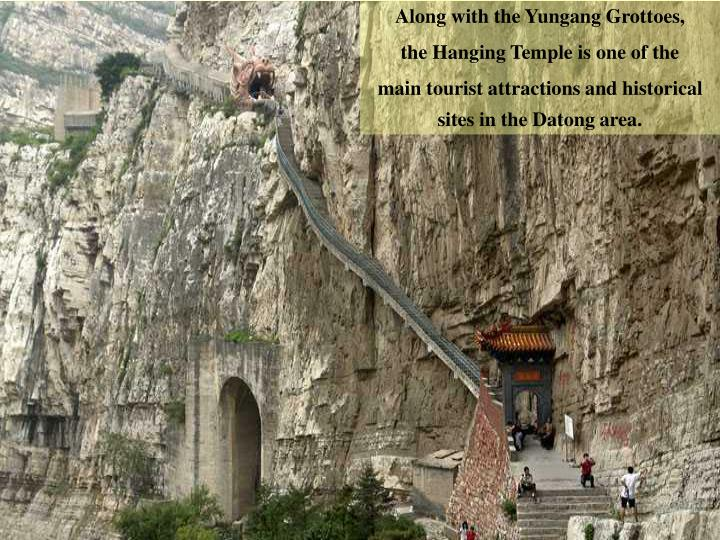 Along with the Yungang Grottoes,