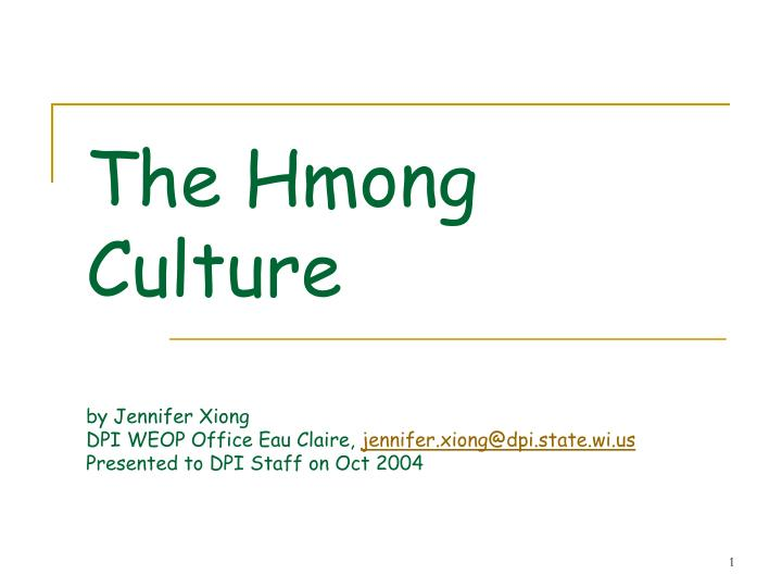 The Hmong Culture