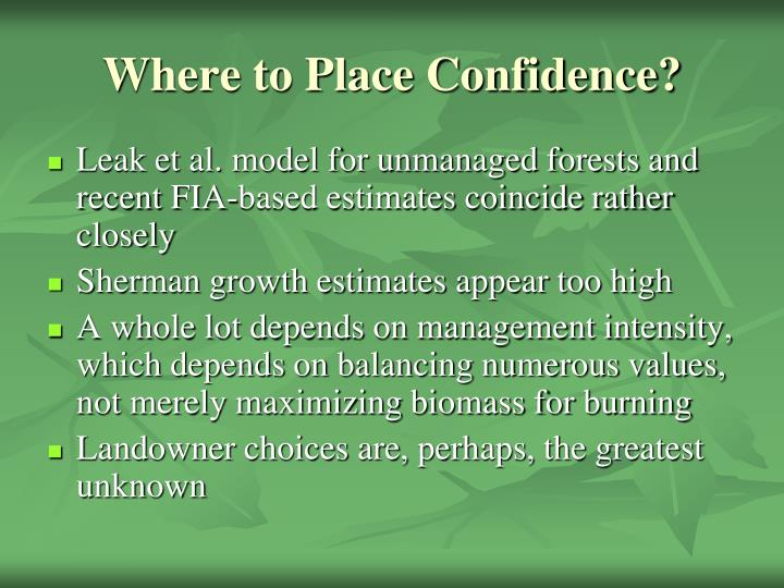 Where to Place Confidence?