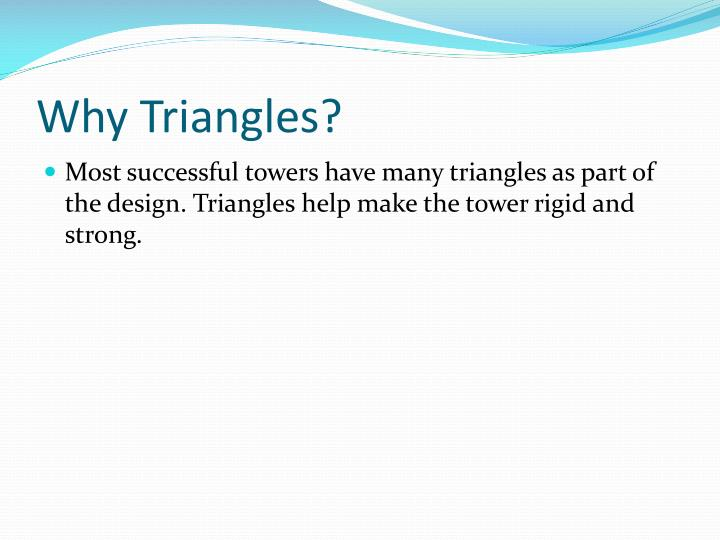 Why triangles