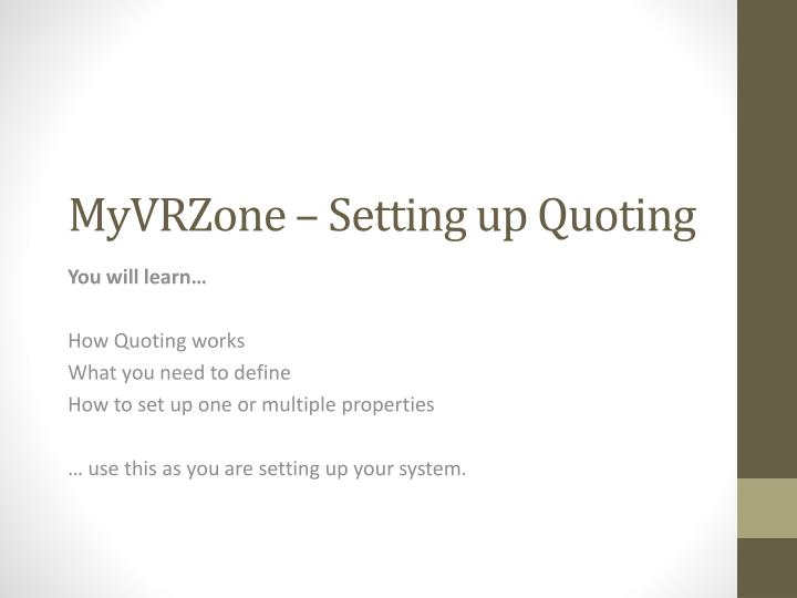 myvrzone setting up quoting