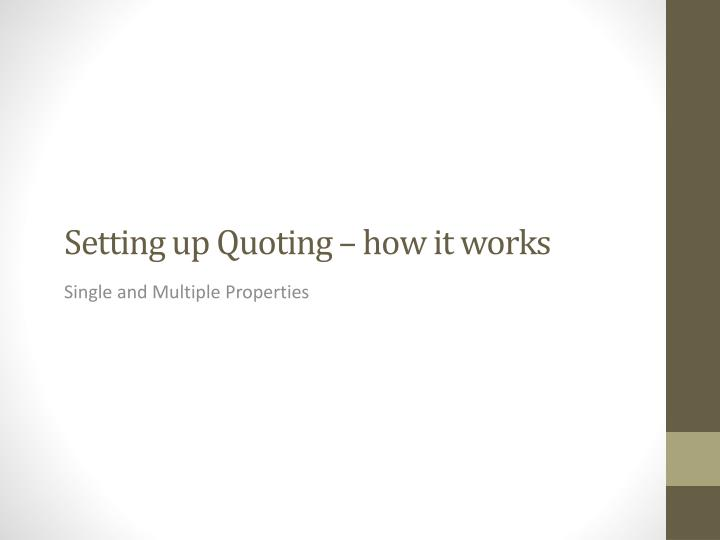 Setting up Quoting – how it works
