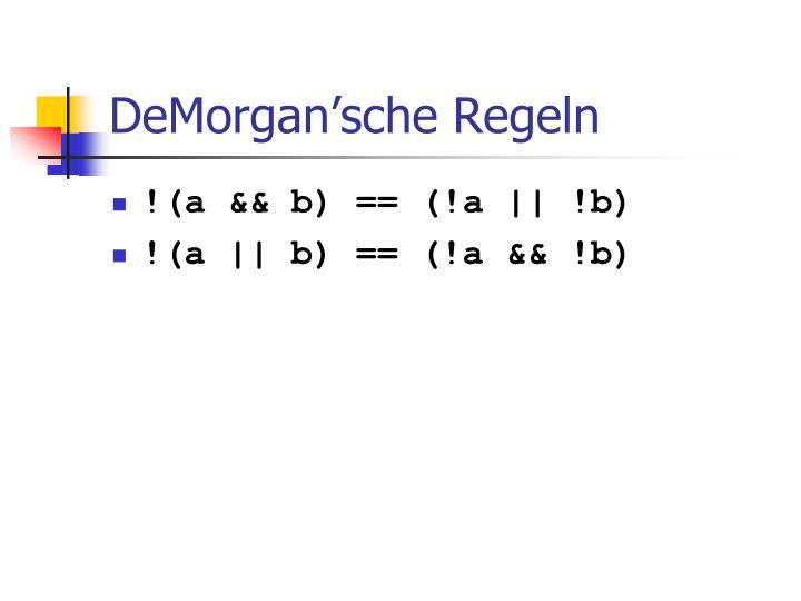 DeMorgan'sche Regeln