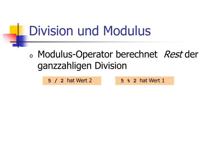 Division und Modulus
