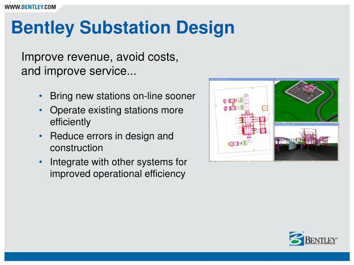 Bentley Substation Design