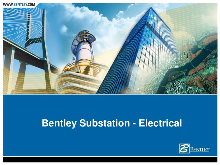 Bentley Substation - Electrical