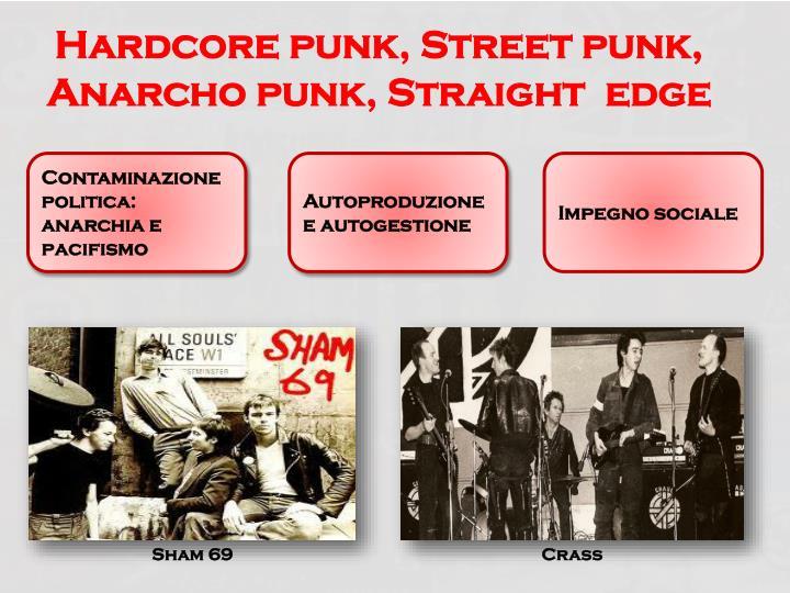 Hardcore punk, Street punk,