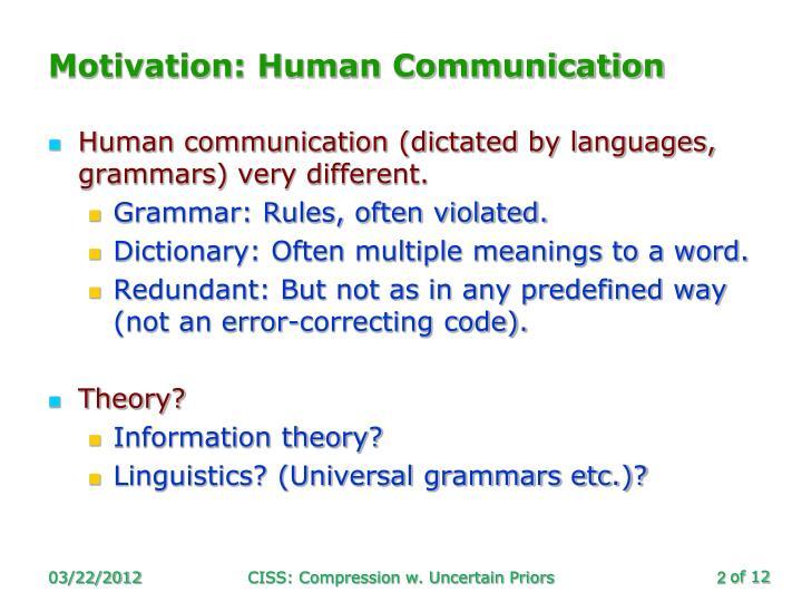 Motivation: Human Communication