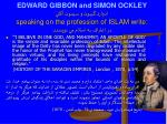 edward gibbon and simon ockley speaking on the profession of islam write
