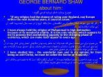 george bernard shaw about him