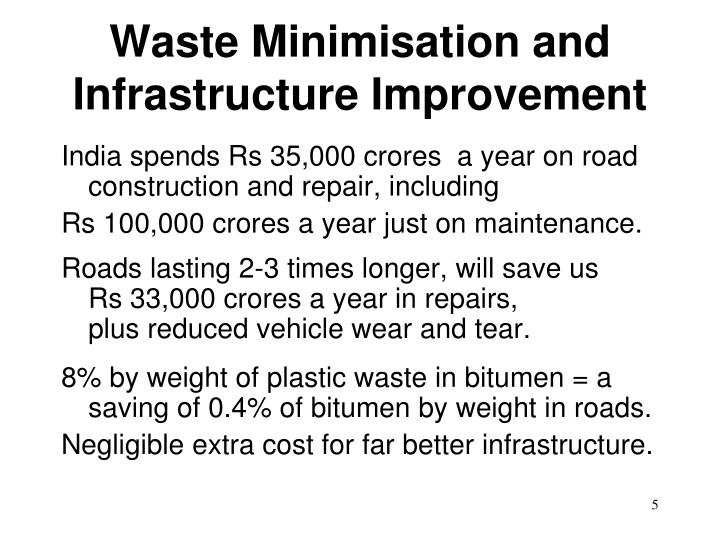 Waste Minimisation and Infrastructure Improvement