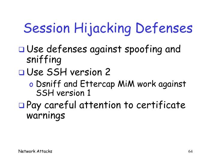 Session Hijacking Defenses