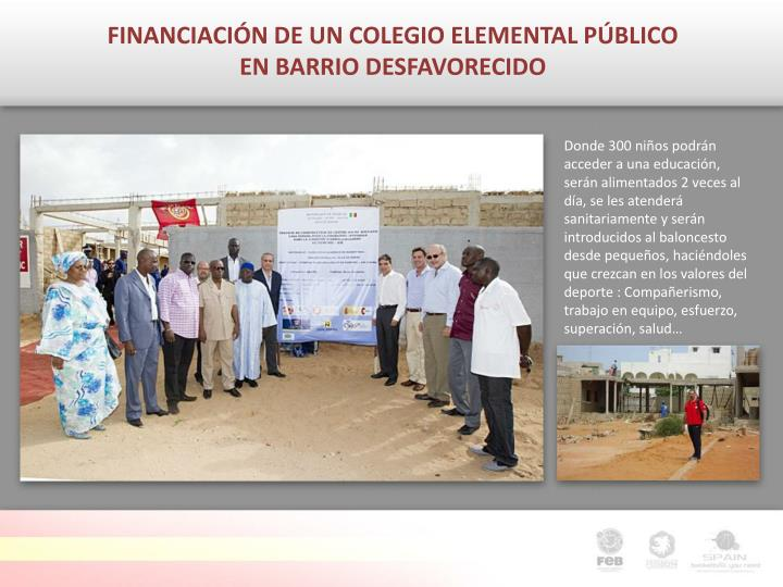 FINANCIACIÓN DE UN COLEGIO ELEMENTAL PÚBLICO