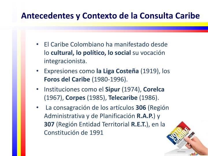 Antecedentes y Contexto de la Consulta Caribe