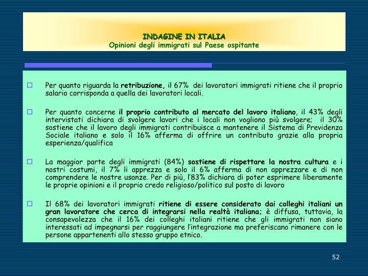INDAGINE IN ITALIA