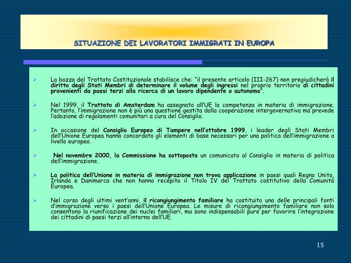 SITUAZIONE DEI LAVORATORI IMMIGRATI IN EUROPA
