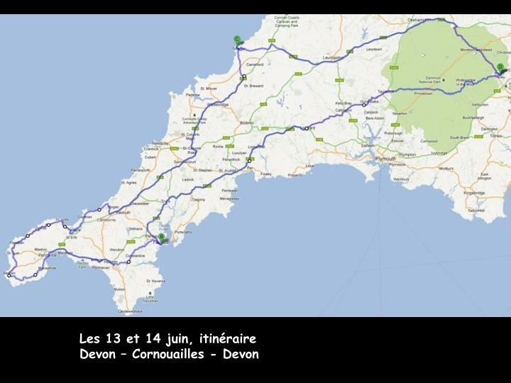 Les 13 et 14 juin, itinéraire Devon – Cornouailles - Devon