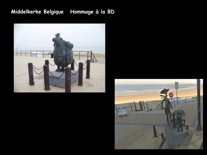 Middelkerke Belgique   Hommage à la BD