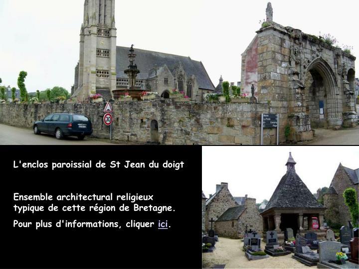 L'enclos paroissial de St Jean du doigt