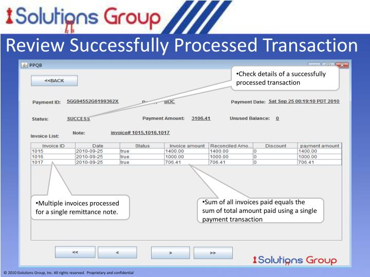 Review Successfully Processed Transaction