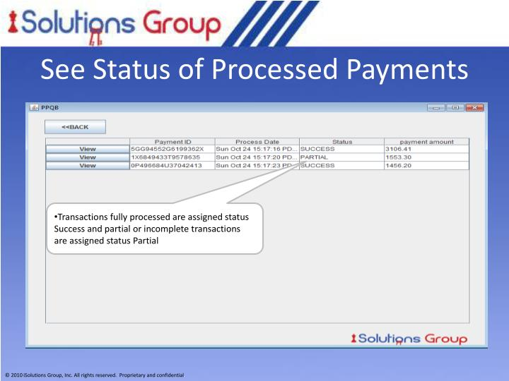 See Status of Processed Payments