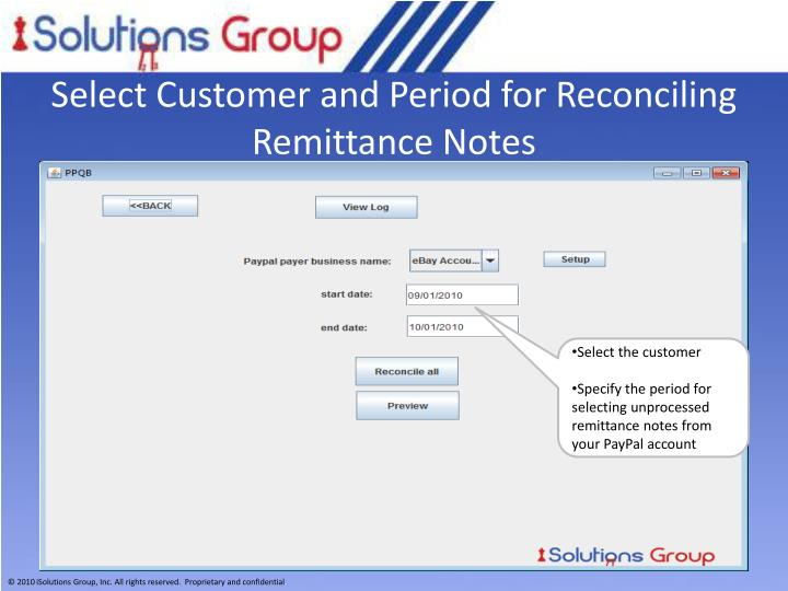 Select Customer and Period for Reconciling Remittance Notes