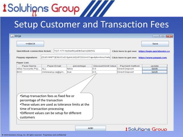 Setup Customer and Transaction Fees