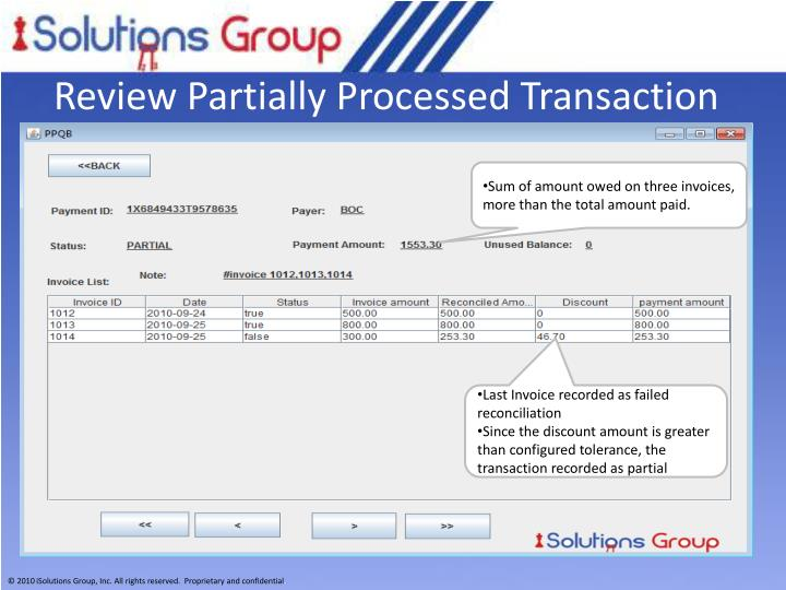 Review Partially Processed Transaction