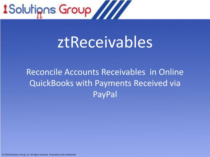 Ztreceivables reconcile accounts receivables in online quickbooks with payments received via paypal