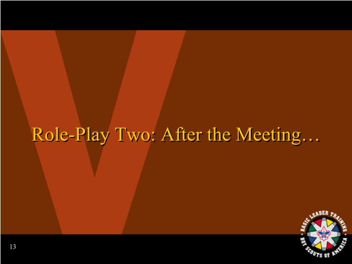 Role-Play Two: After the Meeting…