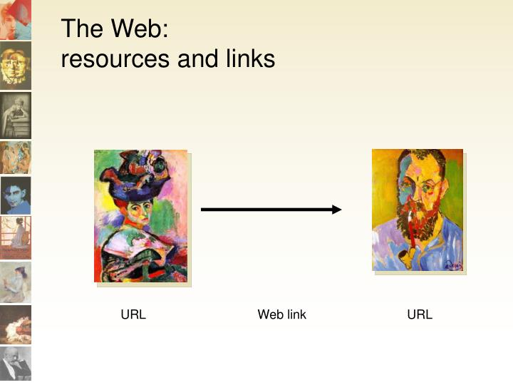 The web resources and links