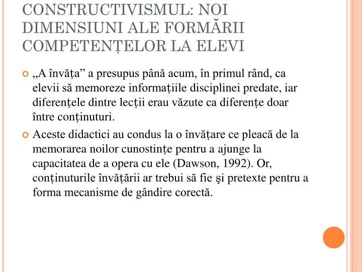 CONSTRUCTIVISMUL: NOI DIMENSIUNI ALE FORMĂRII