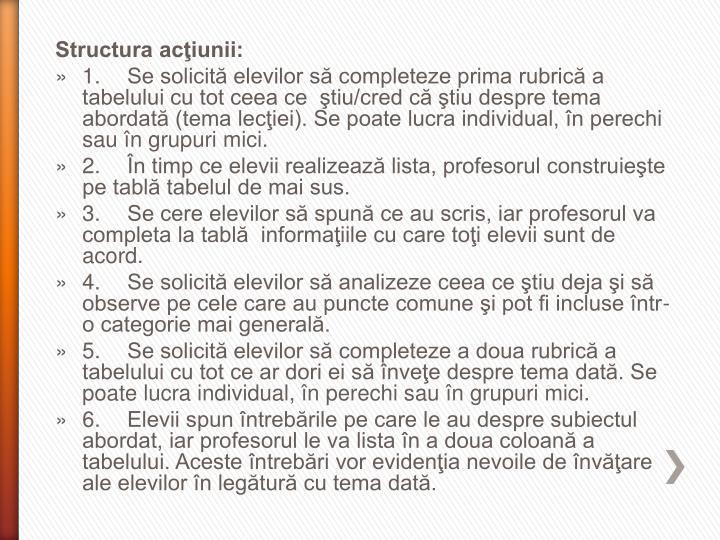 Structura acţiunii: