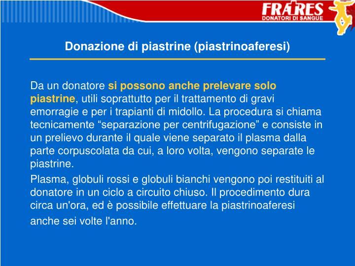 Donazione di piastrine (piastrinoaferesi)