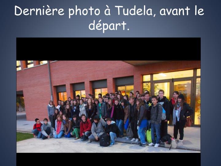 Dernière photo à Tudela, avant le départ.