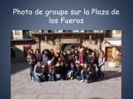 photo de groupe sur la plaza de los fueros