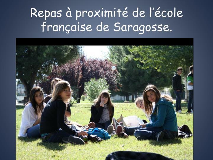 Repas à proximité de l'école française de Saragosse.
